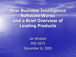 How Business Intelligence Software Works and a Brief Review of