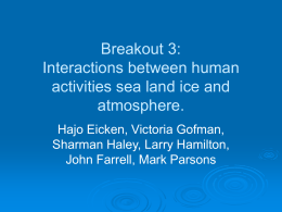 Breakout 3: Interactions between human activities sea land ice and