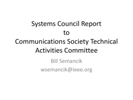 Systems Council report to ComSoc Technical Activities