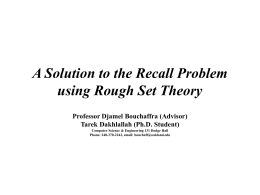 A Solution to the Recall Problem using Rough Set Theory