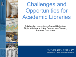 Impact on Academic Libraries
