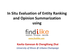 In Situ Evaluation of Entity Retrieval and Opinion Summarization