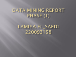 DATA MINING REPORT PHASE (1) Lamiya El_Saedi 220093158