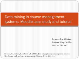Data mining in course management systems: Moodle case study