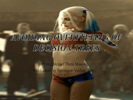 Avoiding Overfitting of Decision Trees