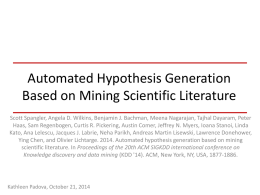 Automated Hypothesis Generation Based on Mining Scientific