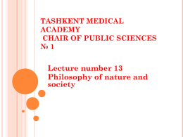 TASHKENT MEDICAL ACADEMY CHAIR OF PUBLIC SCIENCES * 1
