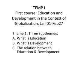 TEMP I Frist course: Education and Development in the Era