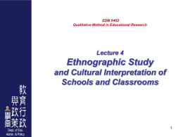 Ethnographic Study and Cultural Interpretation of Schools and