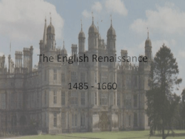 The English Renaissance 1485 - 1660