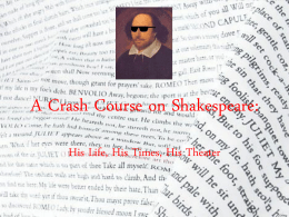 A Crash Course on Shakespeare: