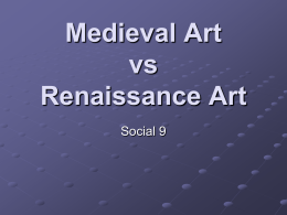 Renaissance Art vs. Meideval Art