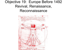 Objective 19: Europe Before 1492 Revival, Renaissance