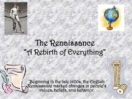 "The Renaissance ""A Rebirth of Everything"""