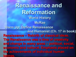 renaissance and reformation Renaissance and reformation section 1 the italian renaissance preview •  • starting points map: europe main idea / reading focus the beginning of the renaissance renaissance ideas.