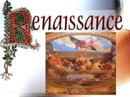 Presentation 1 - The Renaissance