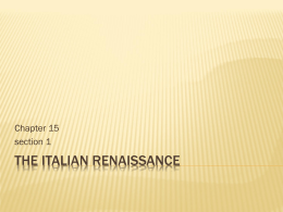 113 Chapter 15 section 1 The Italian Renaissance
