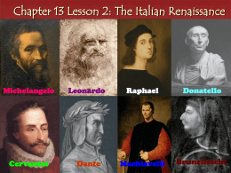 Chapter 13 Lesson 2: The Italian Renaissance