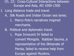Ch. 22: Cross-Cultural Interactions between Europe and Asia, AD