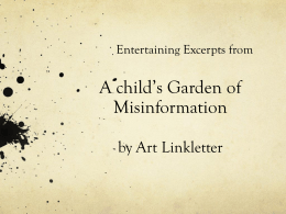 A Child`s Garden of Misinformation PowerPoint