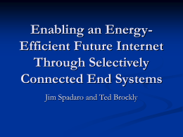 Enabling an Energy-Efficient Future Internet Through