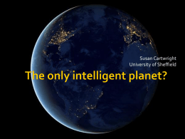 The only intelligent planet?