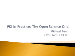PKI in Practice: The Ope