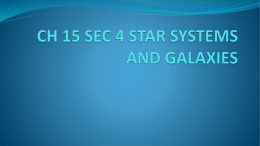 CH 15 SEC 4 STAR SYSTEMS AND GALAXIES