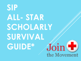 A REAGAN ALL- STAR SCHOLARLY Survival Guide*