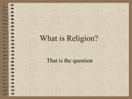 What is Religion? - University of Mount Union