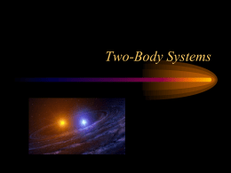 Two-Body Systems