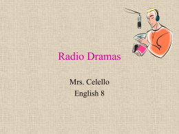 Radio Dramas - Mrs. Celello