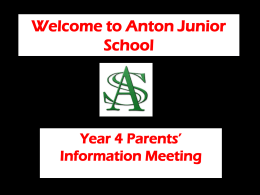 Welcome to Anton Junior School Year 4 Parents` Information