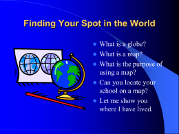 Finding Your Spot in the World