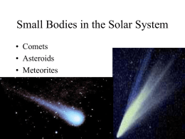 Small bodies in space