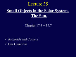 The Small Objects. The Sun.