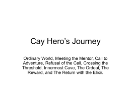 Cay Hero`s Journey (all 17 steps)