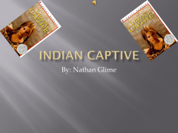 Indian captive - burns
