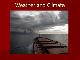 Weather and Climate - Mrs. Berg`s Classroom