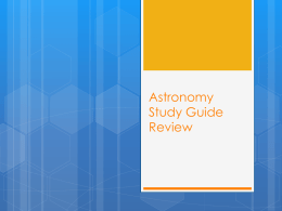 Astronomy Study Guide Review