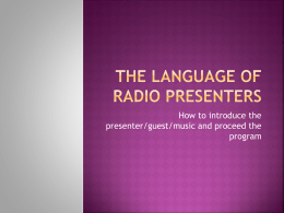 The Language of Radio Presenters