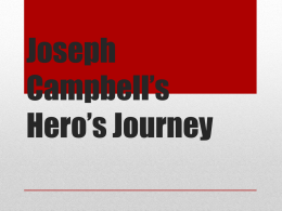 Joseph Campbell*s Hero*s Journey