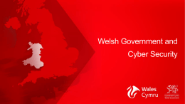 click here for slides - South Wales Cyber Security Cluster