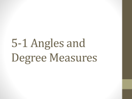 5-1 Angles and Degree Measures