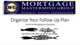 Organize Your Follow Up Plan - Mortgage Mastermind Group