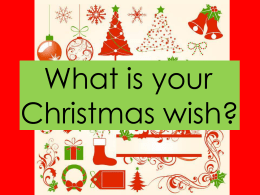What is your Christmas wish?
