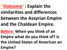 Explain the similarities and differences between the Assyrian Empire