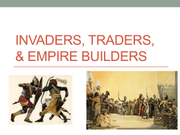 Invaders, Traders, & Empire Builders