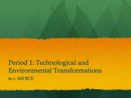 Period 1: Technological and Environmental Transformations