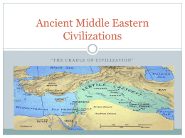 Ancient Middle Eastern Civilizations: Sumerians, Babylonians and